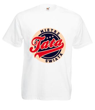 Tata - mój osobisty mistrz świata - Koszulka z nadrukiem - Dla Taty - Męska