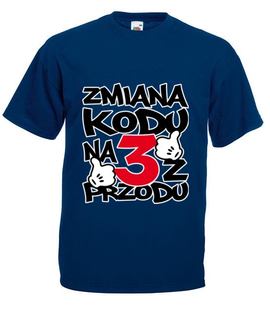 Zmiana kodu na 3 z przodu koszulka z nadrukiem urodzinowe mezczyzna werprint 77 3