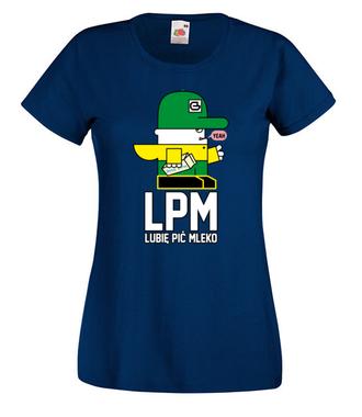 Cała prawda to LPM! - Koszulka z nadrukiem - Nasze podwórko - Damska