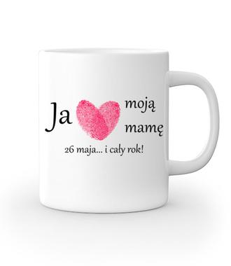 Kocham mamę – nie tylko od święta! - Kubek z nadrukiem - Dla mamy - Gadżety
