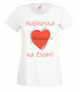 Moja mama – najlepsza! - Koszulka z nadrukiem - Dla mamy - Damska