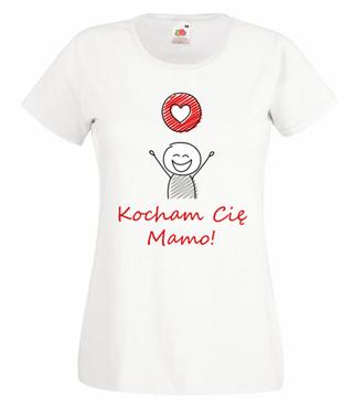 Bo ja kocham cię Mamo! - Koszulka z nadrukiem - Dla mamy - Damska