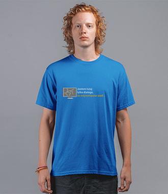 Koniec życia, komputer padł - Koszulka z nadrukiem - dla Gracza - Męska