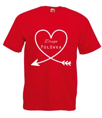 Moja druga połowa to Ty - Koszulka z nadrukiem - na Walentynki - Męska