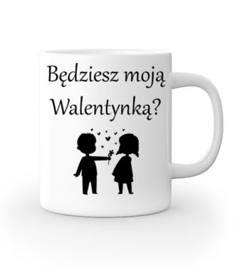Chcę, byś była moją walentynką - Kubek z nadrukiem - na Walentynki - Gadżety