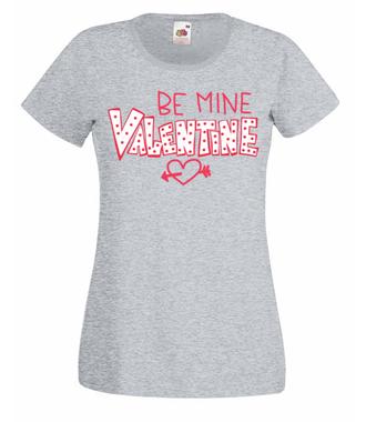 Zostań moją walentynką - Koszulka z nadrukiem - na Walentynki - Damska