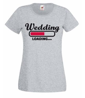Już za chwilę ślub - Koszulka z nadrukiem - Wieczór panieński - Damska