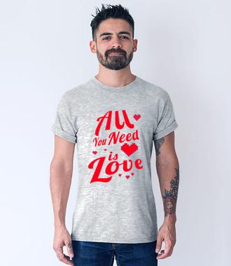 Miłość to moja siła napędowa - Koszulka z nadrukiem - na Walentynki - Męska