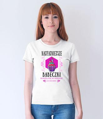 Najfajniejsze babeczki - Koszulka z nadrukiem - Urodzinowe - Damska