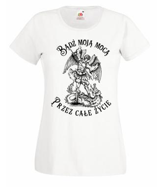Bądź moją mocą przez całe życie - Koszulka z nadrukiem - chrześcijańskie - Damska