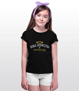 Bo tyś boską dziewczyną jest - Koszulka z nadrukiem - chrześcijańskie - Dziecięca