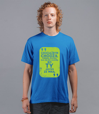 Wszędzie pójdę, bo Ty jesteś ze mną - Koszulka z nadrukiem - chrześcijańskie - Męska