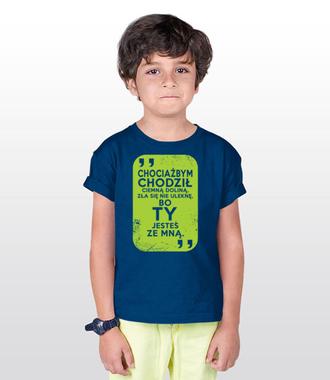 Wszędzie pójdę, bo Ty jesteś ze mną - Koszulka z nadrukiem - chrześcijańskie - Dziecięca