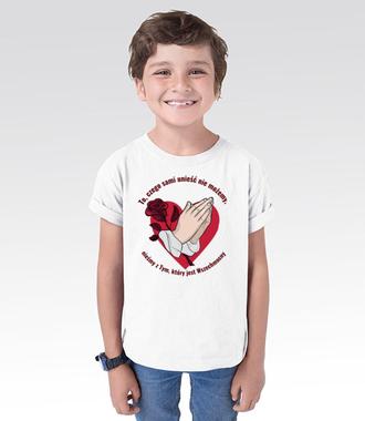To, czego sami unieść nie możemy - Koszulka z nadrukiem - chrześcijańskie - Dziecięca