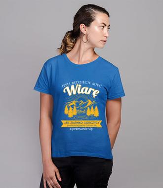 Bo wiara czyni niezwykłe rzeczy - Koszulka z nadrukiem - chrześcijańskie - Damska