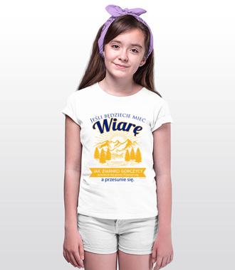 Bo wiara czyni niezwykłe rzeczy - Koszulka z nadrukiem - chrześcijańskie - Dziecięca