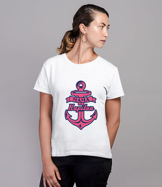 Mama kapitan - Koszulka z nadrukiem - Dla mamy - Damska