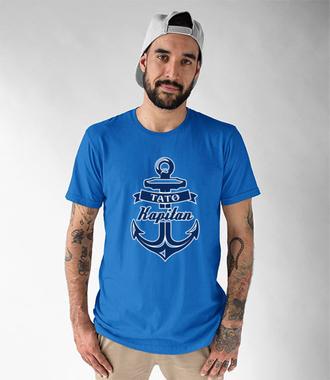 Tata kapitan - Koszulka z nadrukiem - Dla Taty - Męska