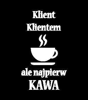 Najpierw kawa klient poczeka grafika na koszulke meska 1018