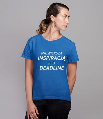 Deadline, powrót inspiracji - Koszulka z nadrukiem - Praca - Damska