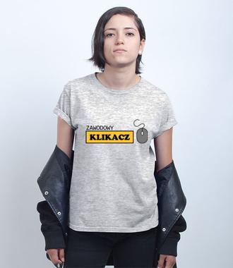 Zawodowy klikacz - Koszulka z nadrukiem - Praca - Damska