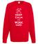 Keep calm work hard bluza z nadrukiem praca mezczyzna werprint 1036 108