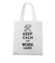 Keep calm work hard torba z nadrukiem praca gadzety werprint 1035 161