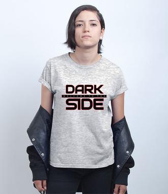 Po ciemnej stronie mocy - Koszulka z nadrukiem - Filmy i seriale - Damska