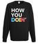 How you doin bluza z nadrukiem filmy i seriale mezczyzna werprint 1064 107