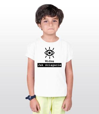 Widzę jak ściągacie - Koszulka z nadrukiem - Szkoła - Dziecięca