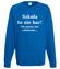 Szkola nie bar nie musisz byc codziennie bluza z nadrukiem szkola mezczyzna werprint 1094 109