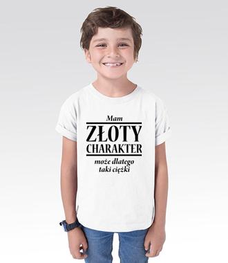 Złoty charakter - Koszulka z nadrukiem - Śmieszne - Dziecięca