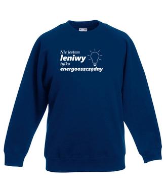 Jestem energooszczędny - Bluza z nadrukiem - Śmieszne - Dziecięca