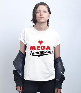 Moja mega nauczycielka - Koszulka z nadrukiem - Dzień nauczyciela - Damska