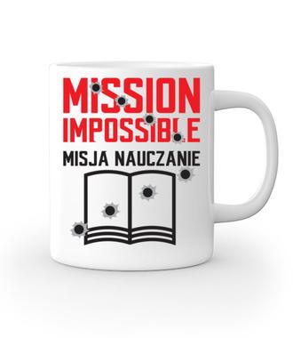 Misja: NAUCZANIE - Kubek z nadrukiem - Dzień nauczyciela - Gadżety