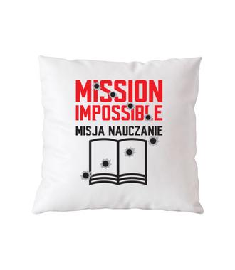 Misja: NAUCZANIE - Poduszka z nadrukiem - Dzień nauczyciela - Gadżety