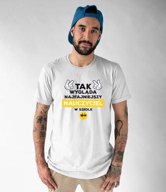 Patrzysz na najfajniejszego nauczyciela! - Koszulka z nadrukiem - Dzień nauczyciela - Męska