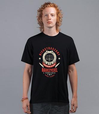 Nieustraszony, zaprawiony w boju - Koszulka z nadrukiem - Dzień nauczyciela - Męska