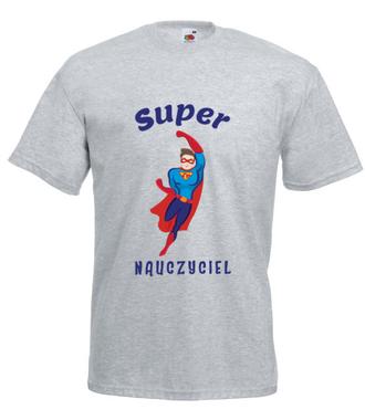 Super moc, super nauczyciel - Koszulka z nadrukiem - Dzień nauczyciela - Męska