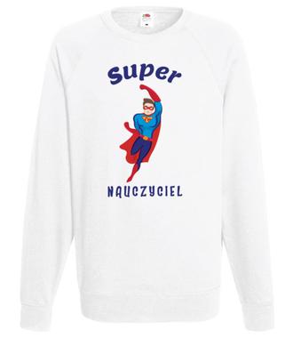 Super moc, super nauczyciel - Bluza z nadrukiem - Dzień nauczyciela - Męska