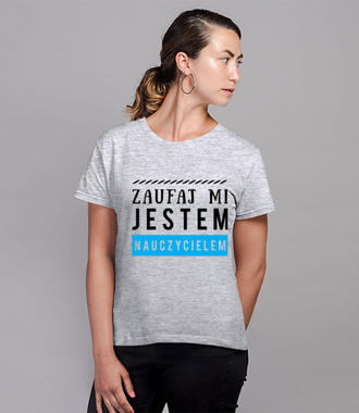 Spokojnie, jestem nauczycielem! - Koszulka z nadrukiem - Dzień nauczyciela - Damska