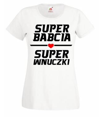 Super babcia super wnuczki - Koszulka z nadrukiem - Dla Babci - Damska