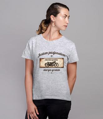 Rocznik jest nieważny – liczy się pasja - Koszulka z nadrukiem - Dla motocyklisty - Damska