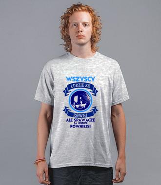 Wszyscy są równi, ale spawacze równiejsi - Koszulka z nadrukiem - Praca - Męska