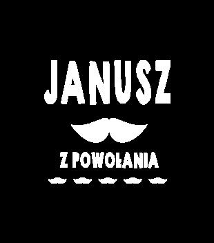 Janusz z powolania grafika na koszulke dziecieca 1610