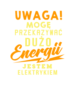 Przekazujemy dużo energii - Koszulka z nadrukiem - Praca - Męska