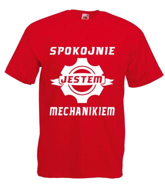 Spokojnie, jestem mechanikiem - Koszulka z nadrukiem - Dla mechanika - Męska