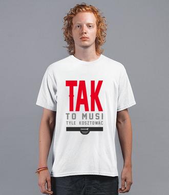 Tak to tyle kosztuje - Koszulka z nadrukiem - Dla mechanika - Męska