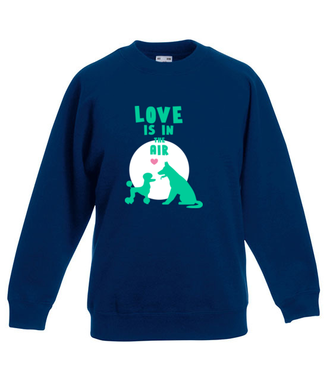 Miłość czuć w powietrzu - Bluza z nadrukiem - Miłośnicy Psów - Dziecięca