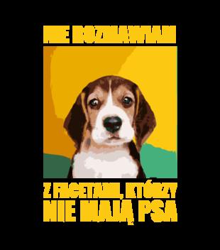 Jak nie masz psa nie rozmawiamy grafika na koszulke damska 1678